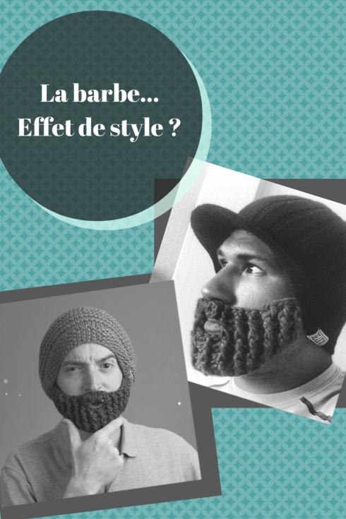 la barbe effet de style